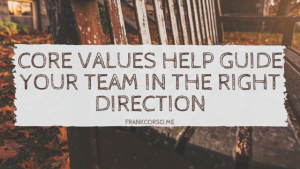 CORE-VALUES-HELP-GUIDE-YOUR-TEAM-IN-THE-RIGHT-DIRECTION