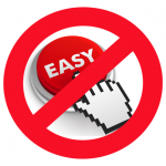No Easy Button