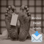 Revive Dead Leads