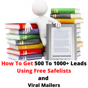 Copy of How To Get 500 To 1000 Leads Using Safelists